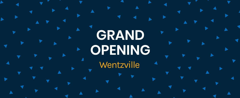 Grand Opening Wentzville graphic.